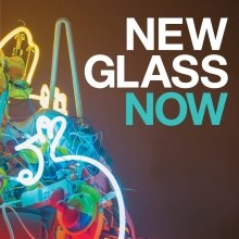 Promotional image for New Glass Now exhibition featuring lit blue, yellow, and red neon artwork